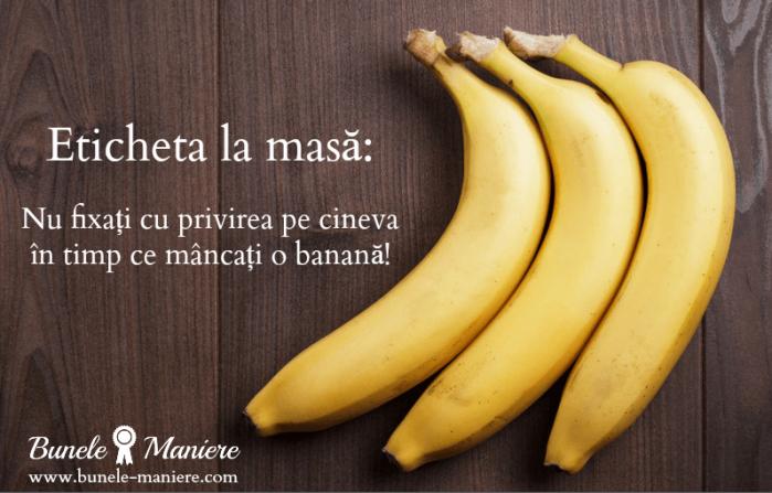 bune-maniere-cum-mancam-banana
